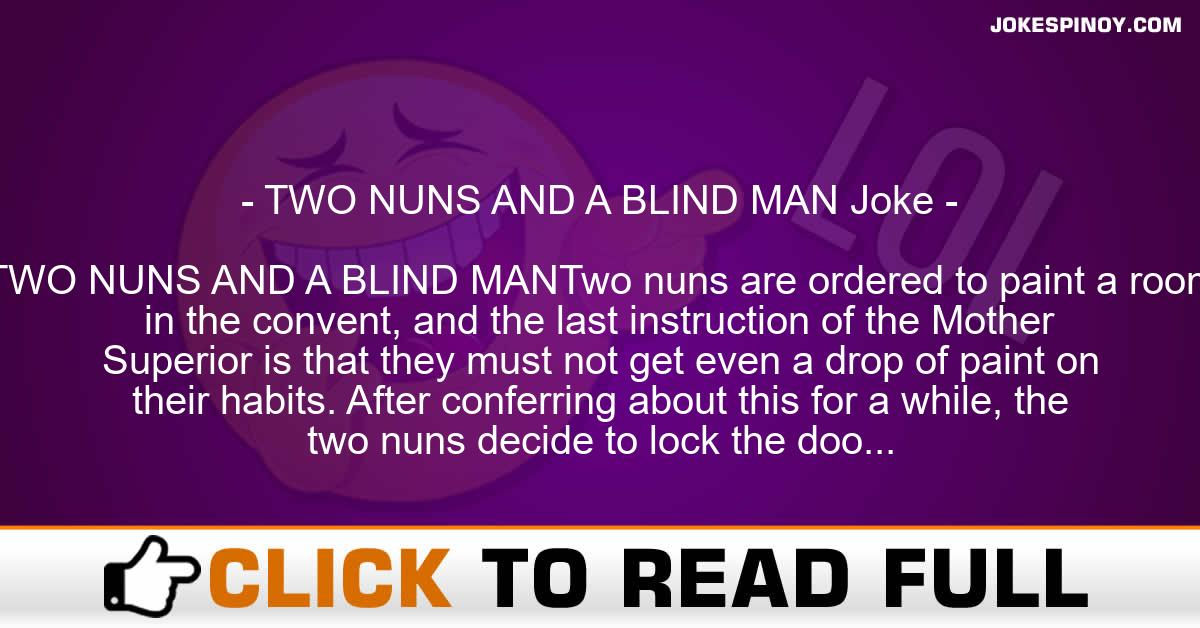 TWO NUNS AND A BLIND MAN Joke