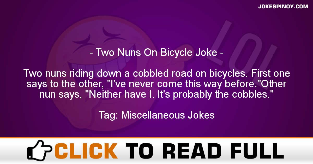 Two Nuns On Bicycle Joke