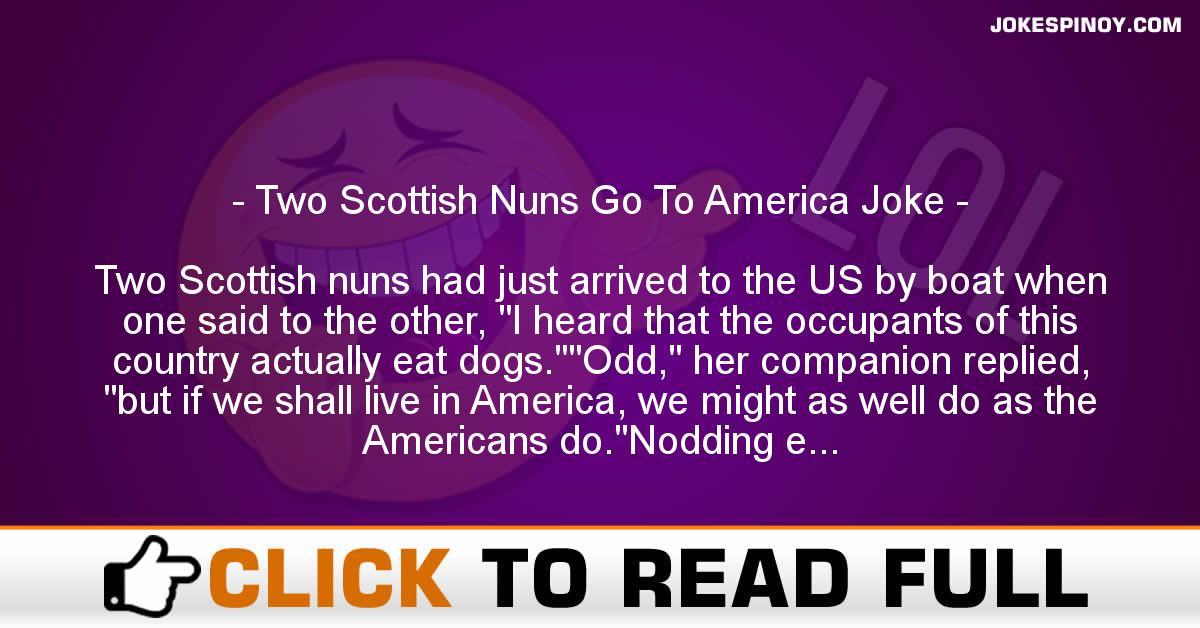 Two Scottish Nuns Go To America Joke