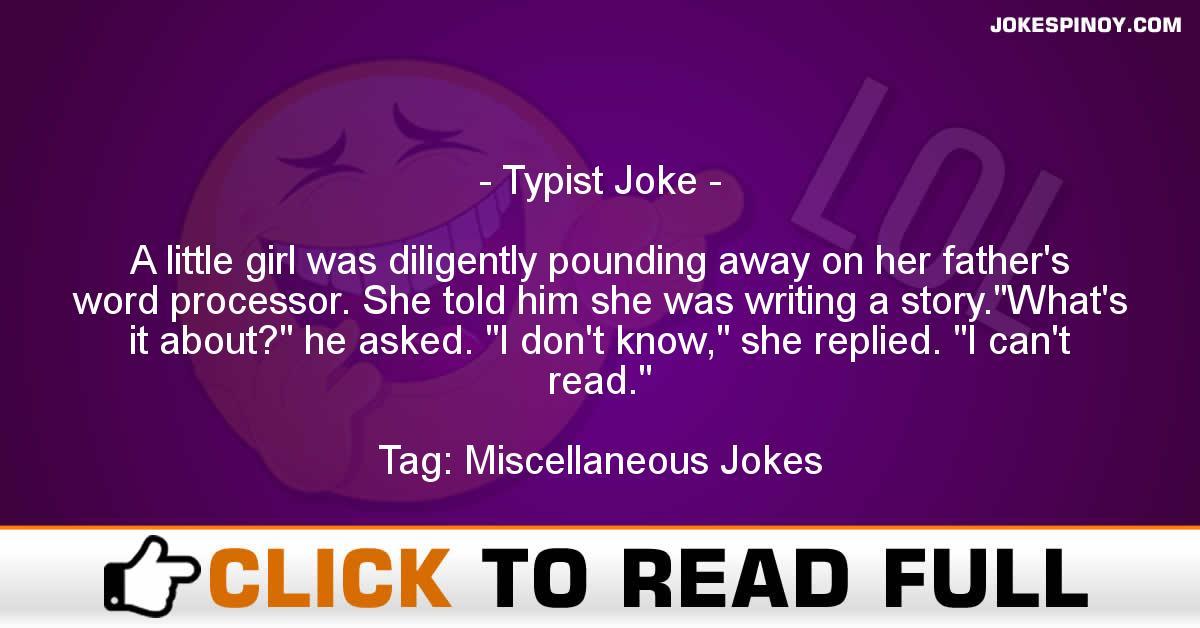 Typist Joke