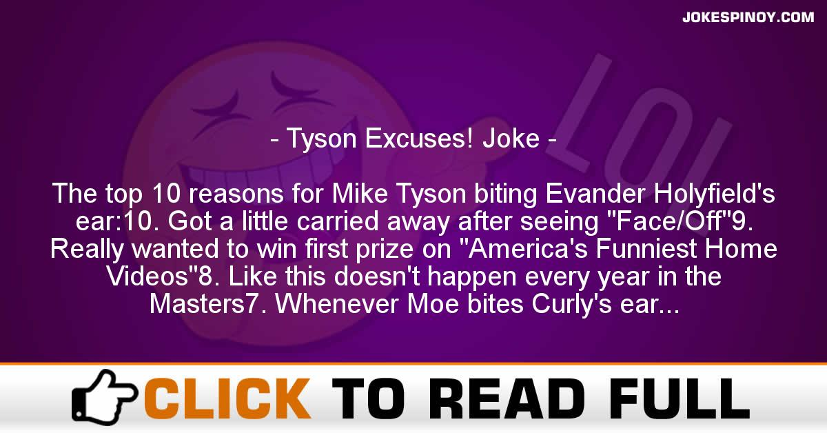 Tyson Excuses! Joke