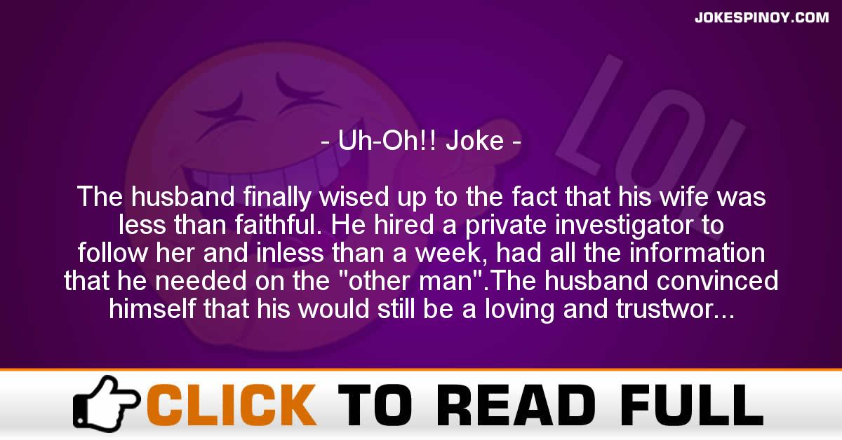Uh-Oh!! Joke