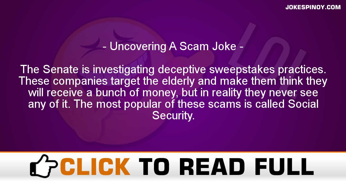 Uncovering A Scam Joke