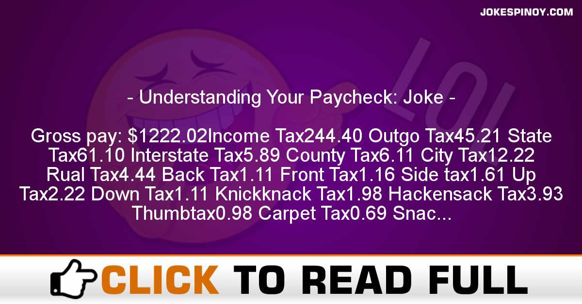 Understanding Your Paycheck: Joke