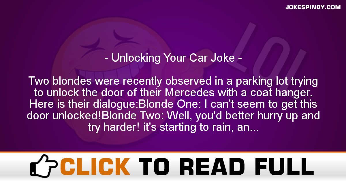 Unlocking Your Car Joke