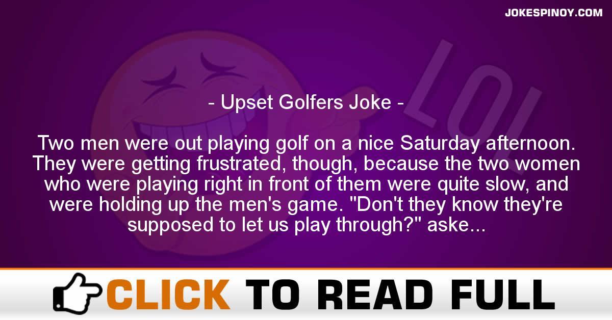 Upset Golfers Joke
