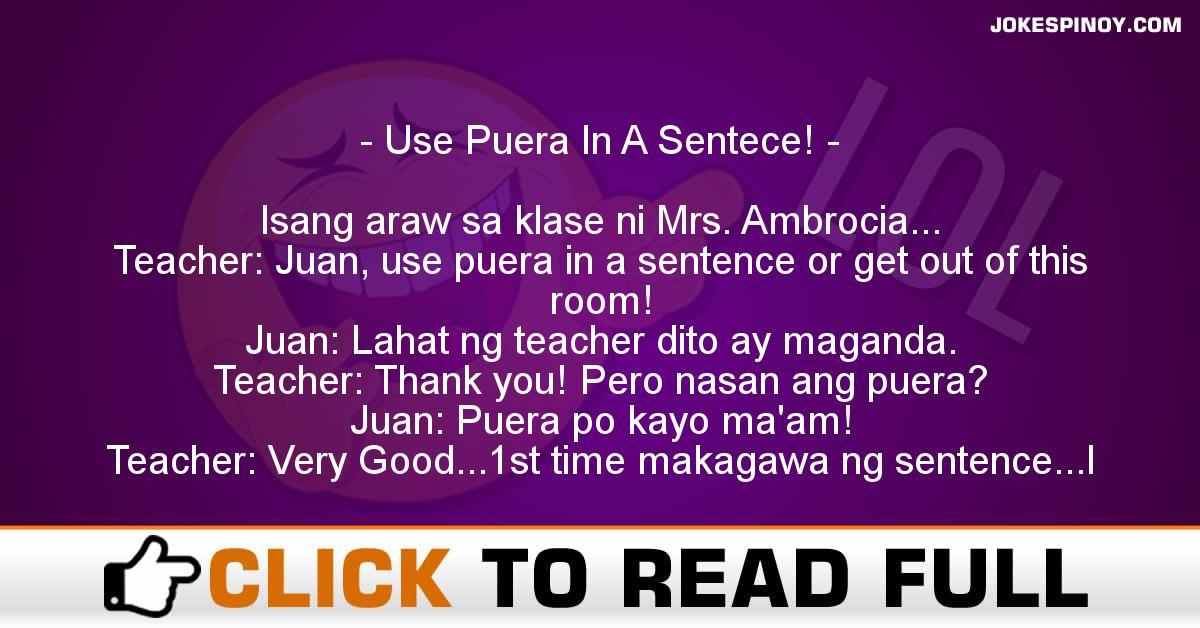 Use Puera In A Sentece!