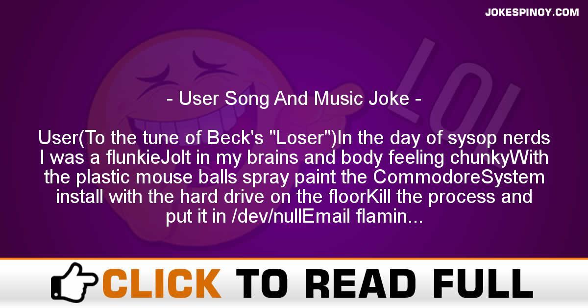 User Song And Music Joke