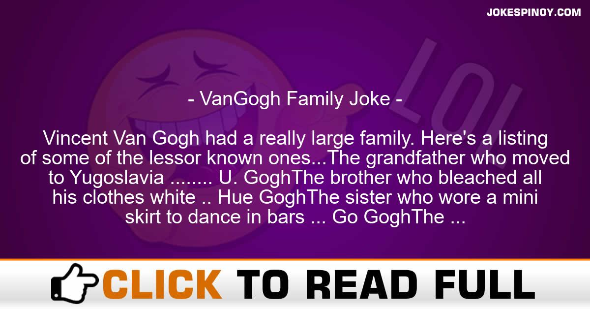 VanGogh Family Joke