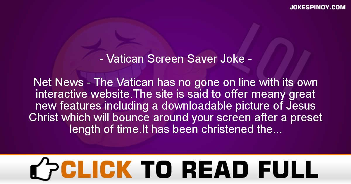 Vatican Screen Saver Joke