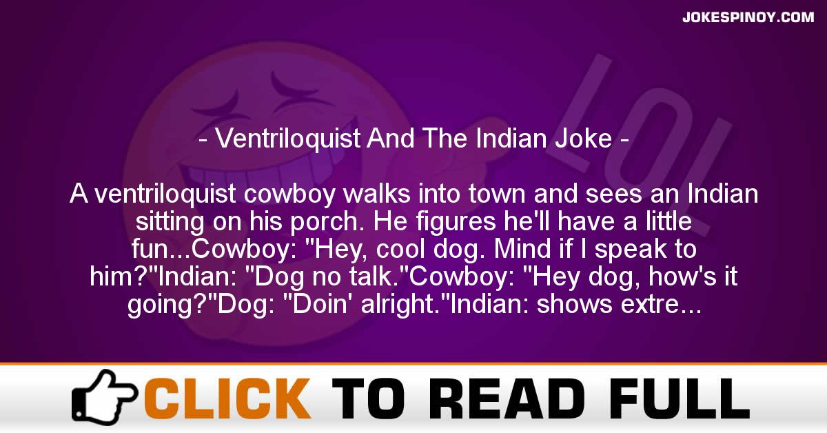 Ventriloquist And The Indian Joke