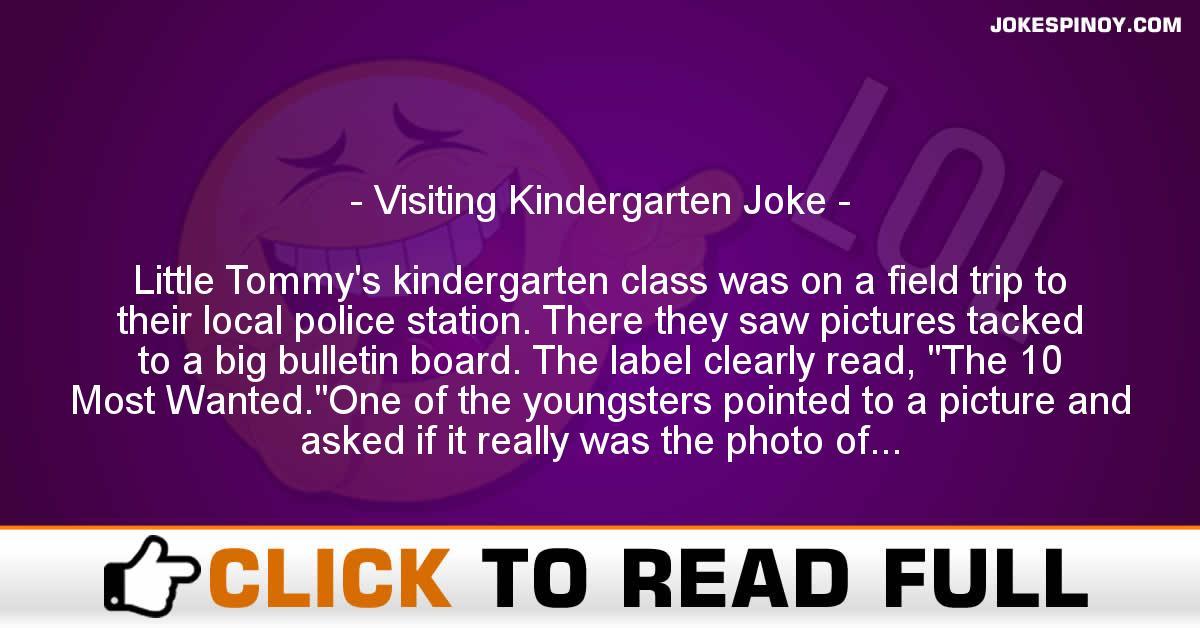 Visiting Kindergarten Joke