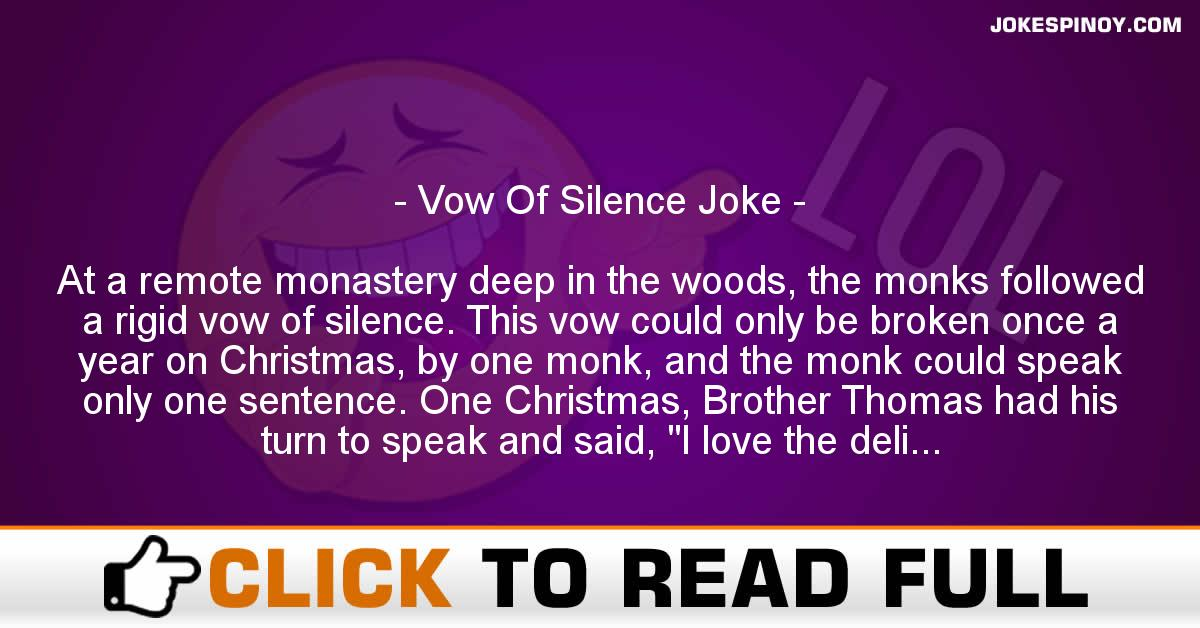 Vow Of Silence Joke