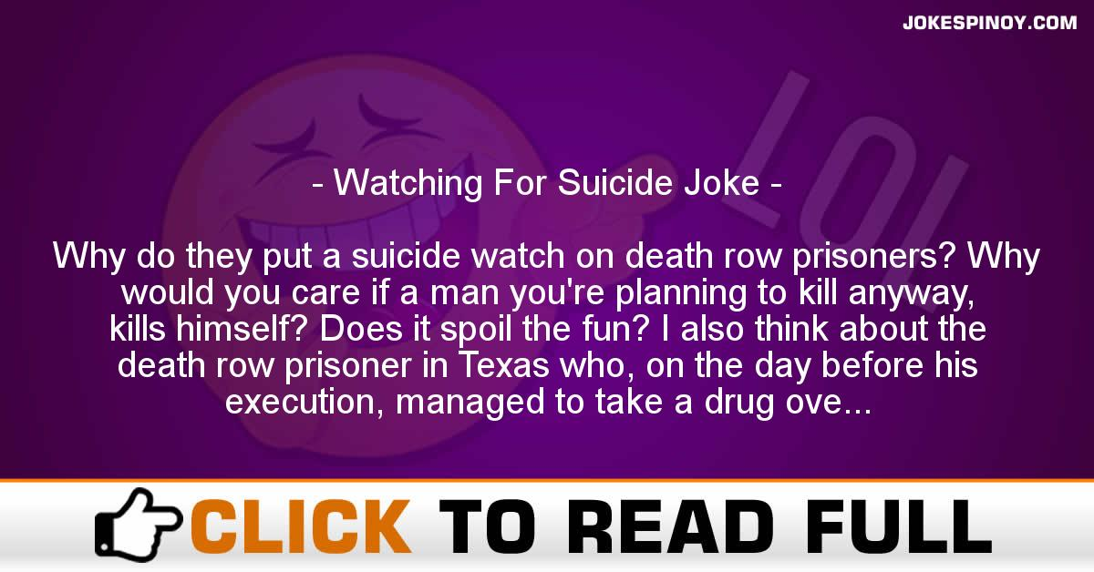 Watching For Suicide Joke