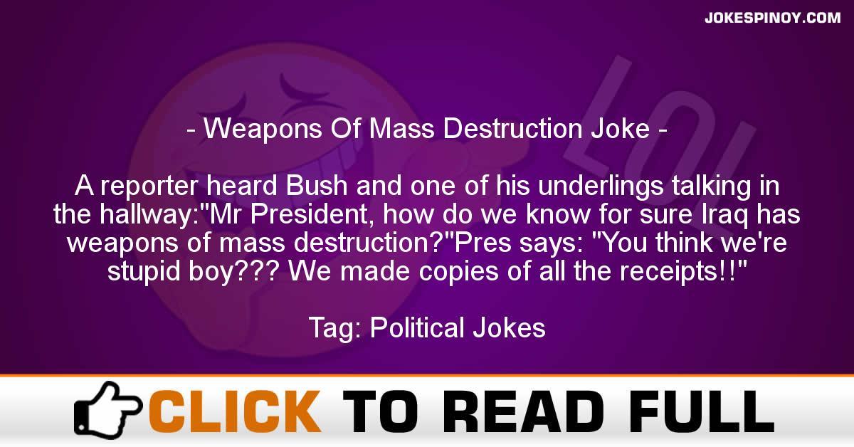 Weapons Of Mass Destruction Joke