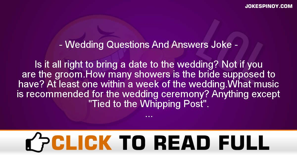 Wedding Questions And Answers Joke