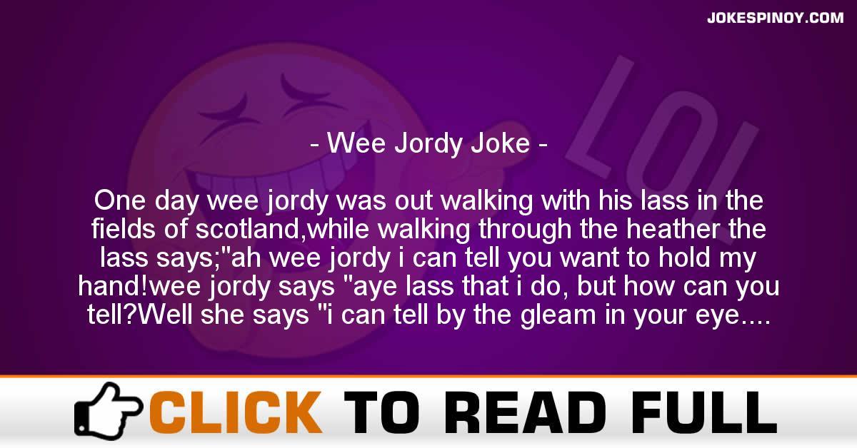 Wee Jordy Joke