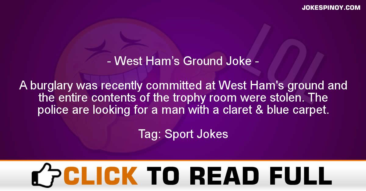 West Ham's Ground Joke
