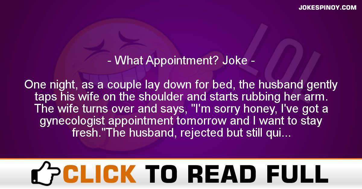 What Appointment? Joke