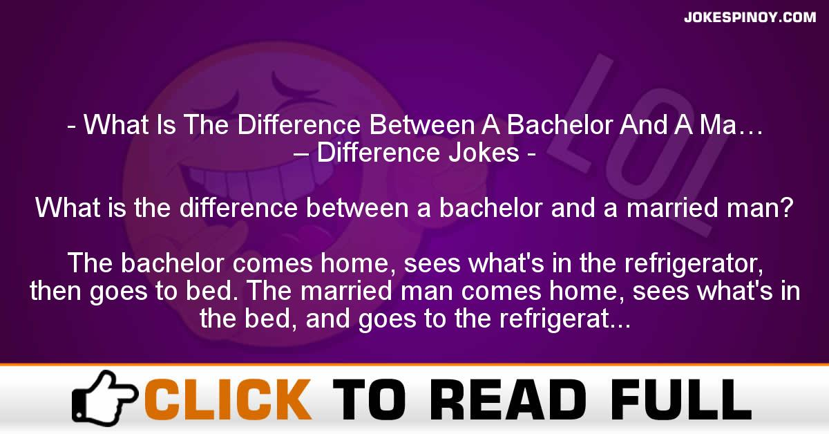 What Is The Difference Between A Bachelor And A Ma… – Difference Jokes