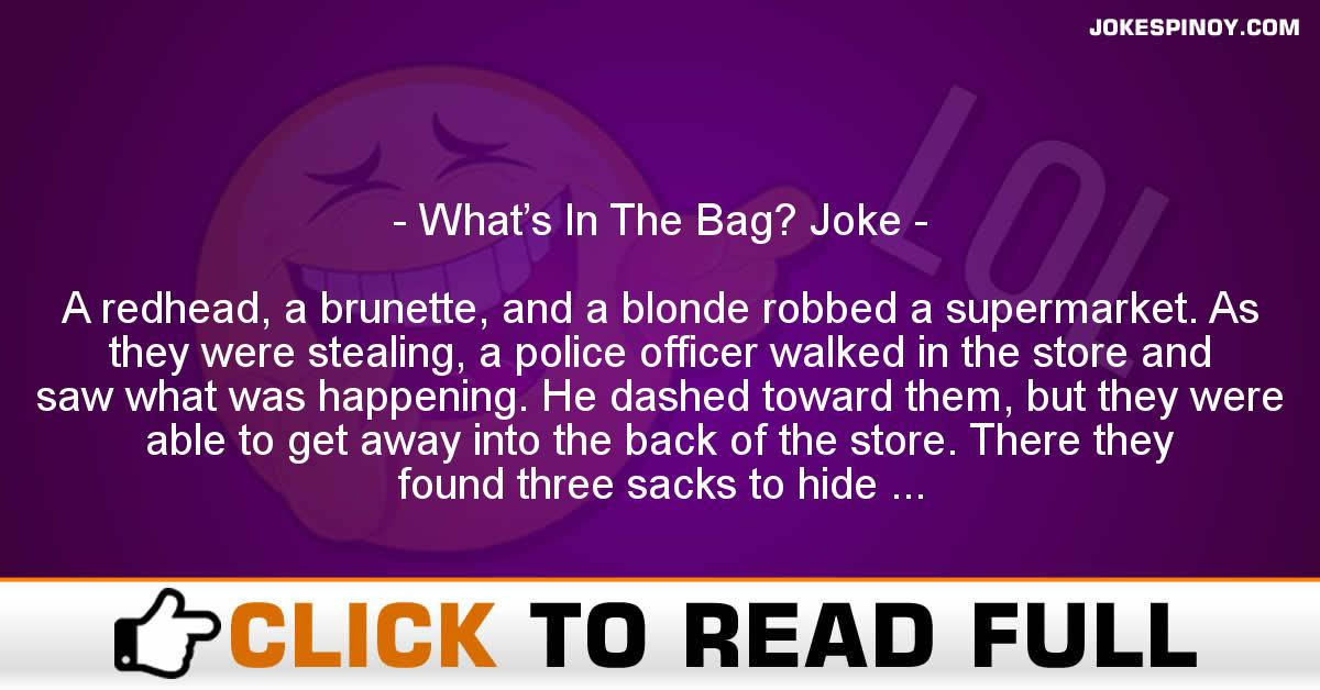 What's In The Bag? Joke