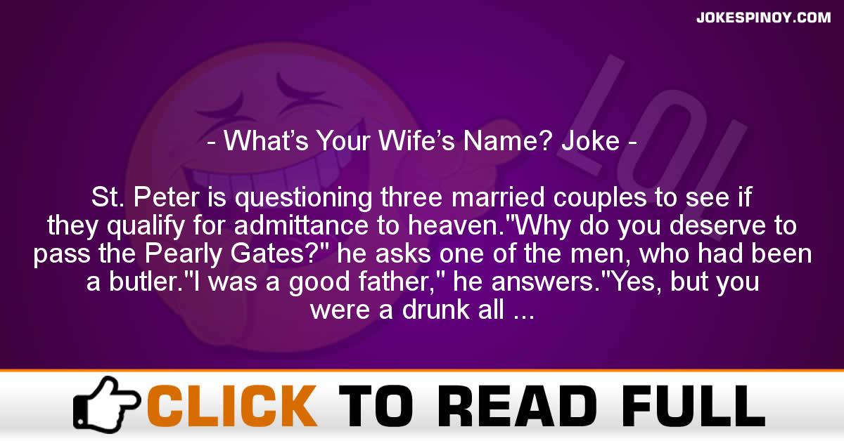 What's Your Wife's Name? Joke