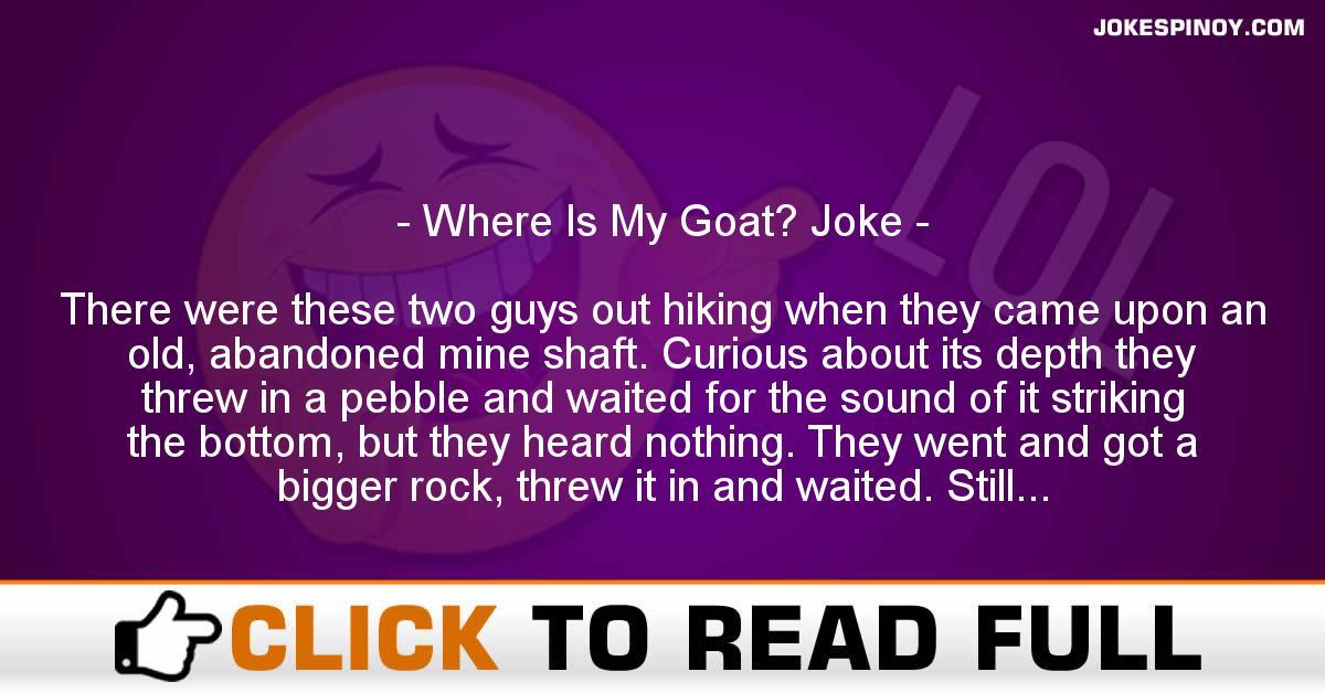 Where Is My Goat? Joke