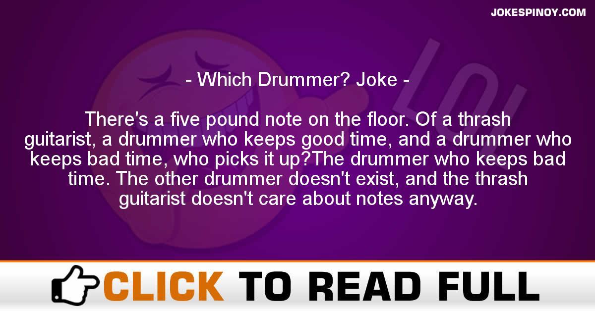 Which Drummer? Joke