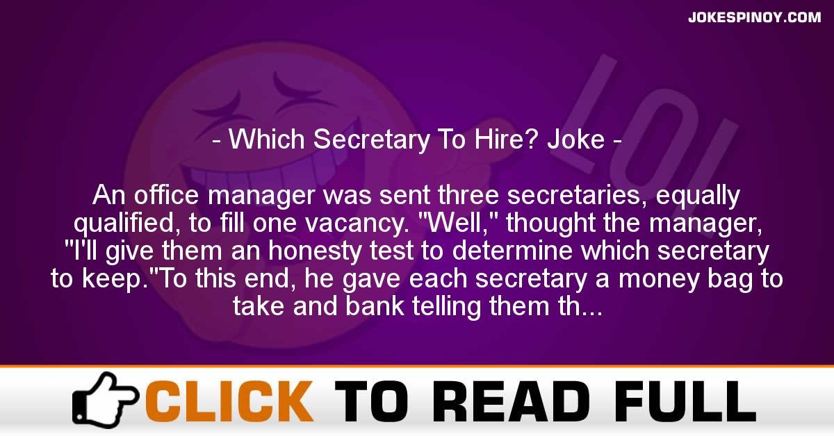 Which Secretary To Hire? Joke
