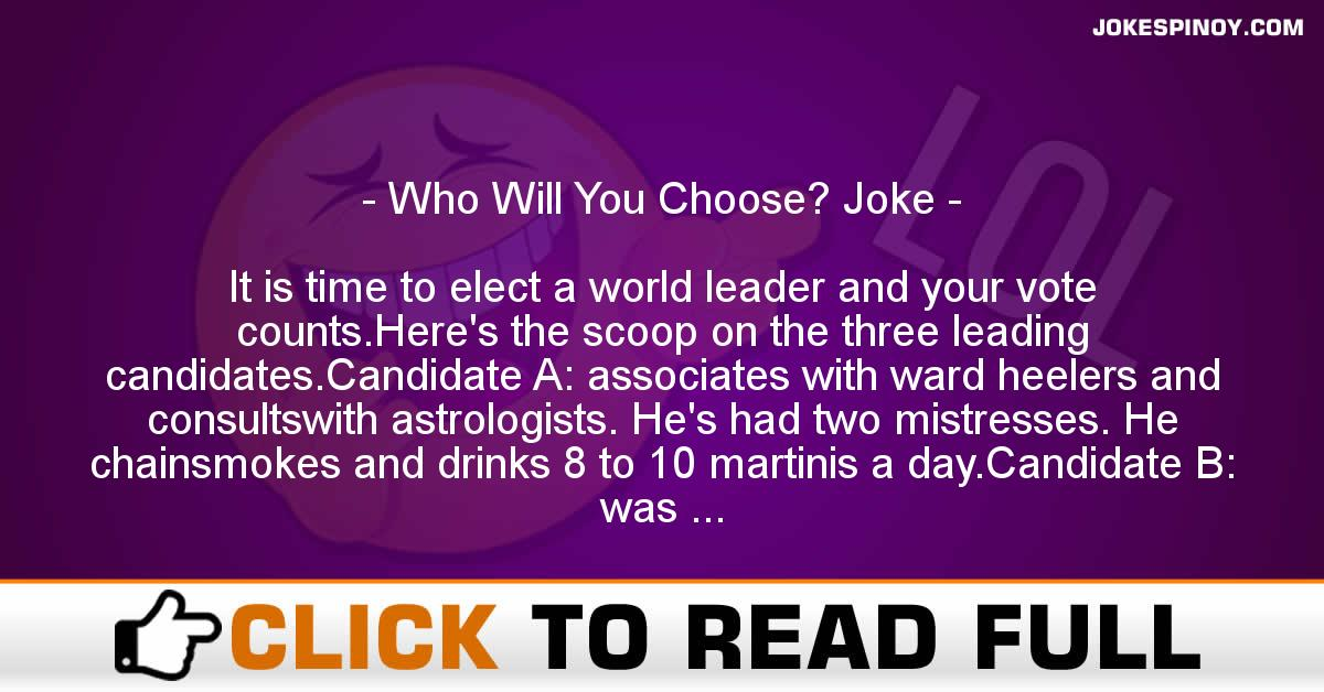 Who Will You Choose? Joke