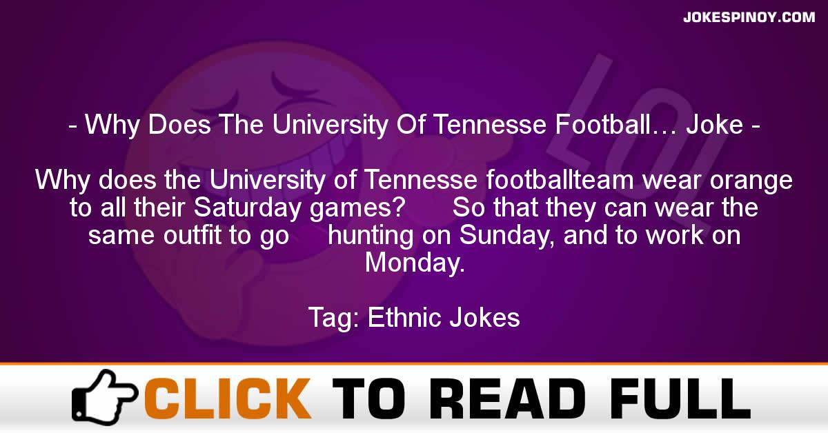 Why Does The University Of Tennesse Football… Joke