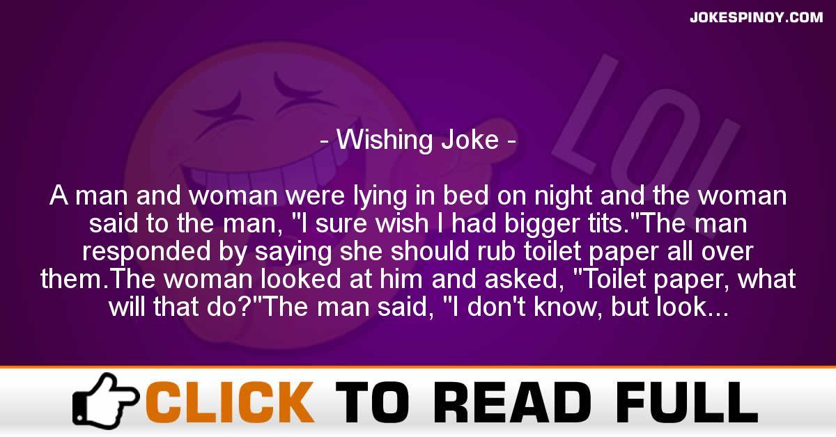Wishing Joke
