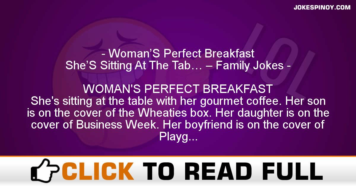 Woman'S Perfect Breakfast She'S Sitting At The Tab… – Family Jokes