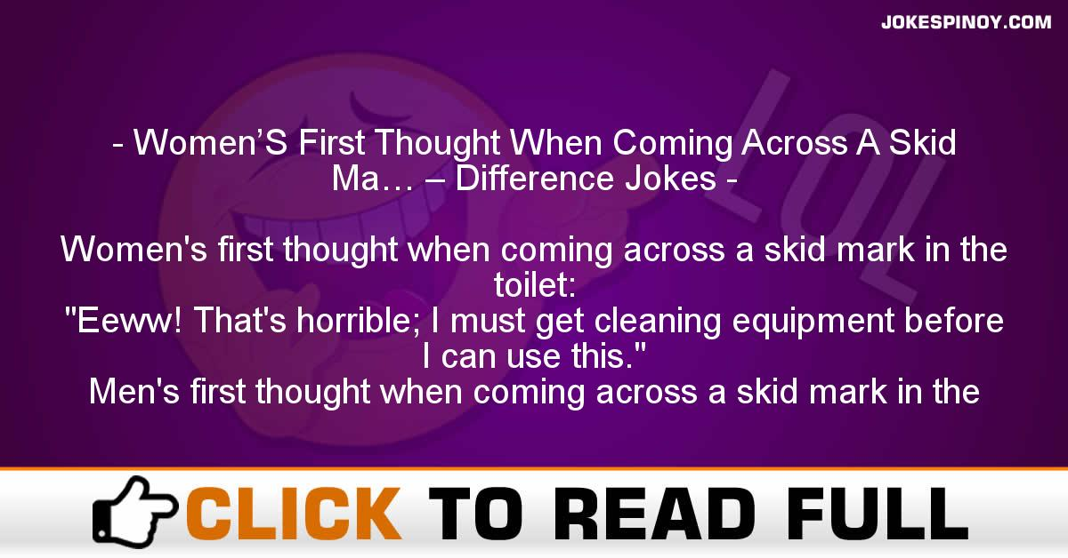 Women'S First Thought When Coming Across A Skid Ma… – Difference Jokes