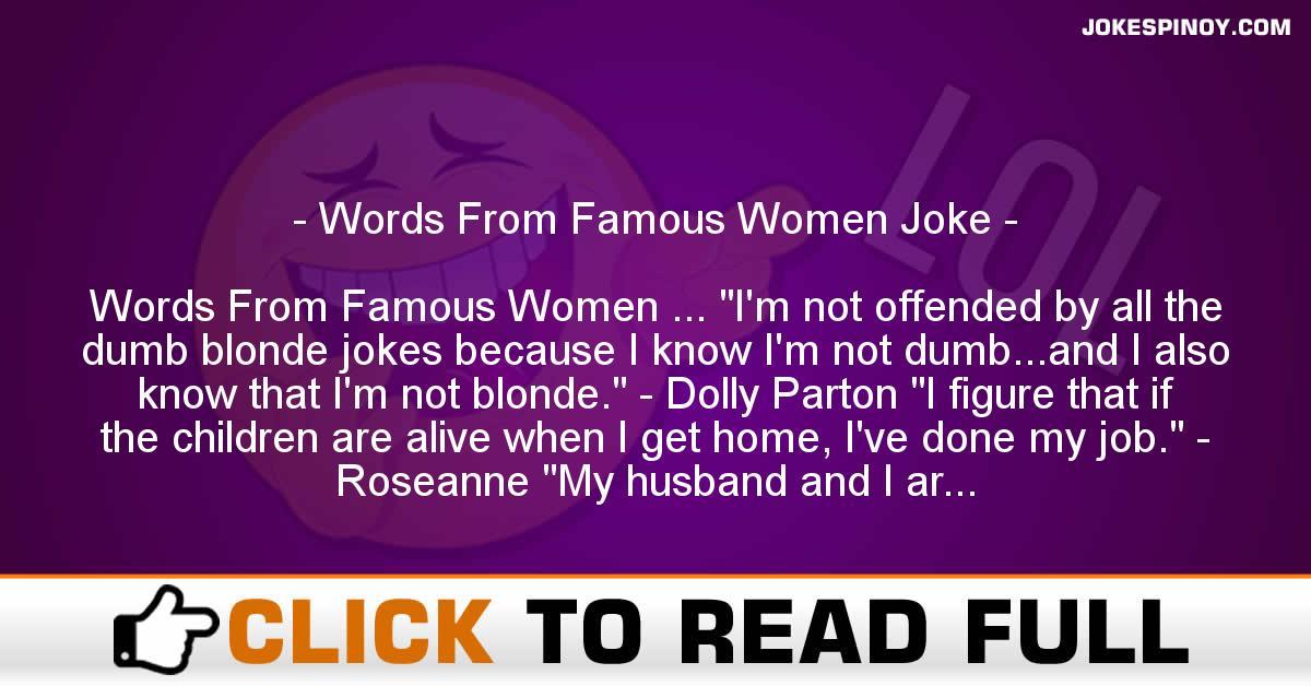 Words From Famous Women Joke