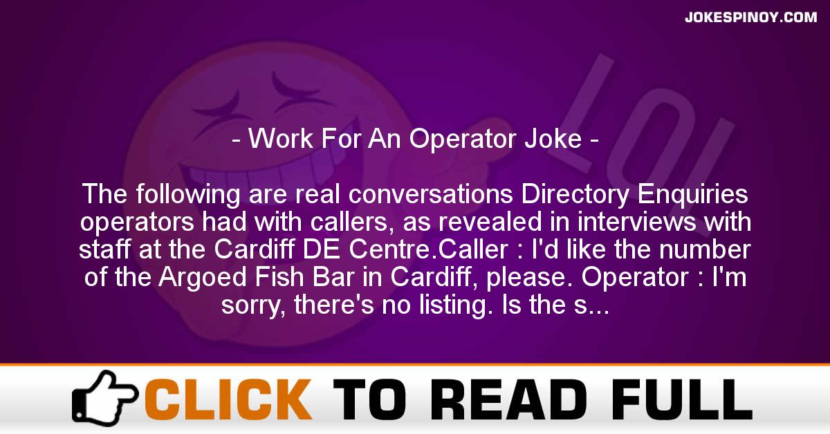 Work For An Operator Joke