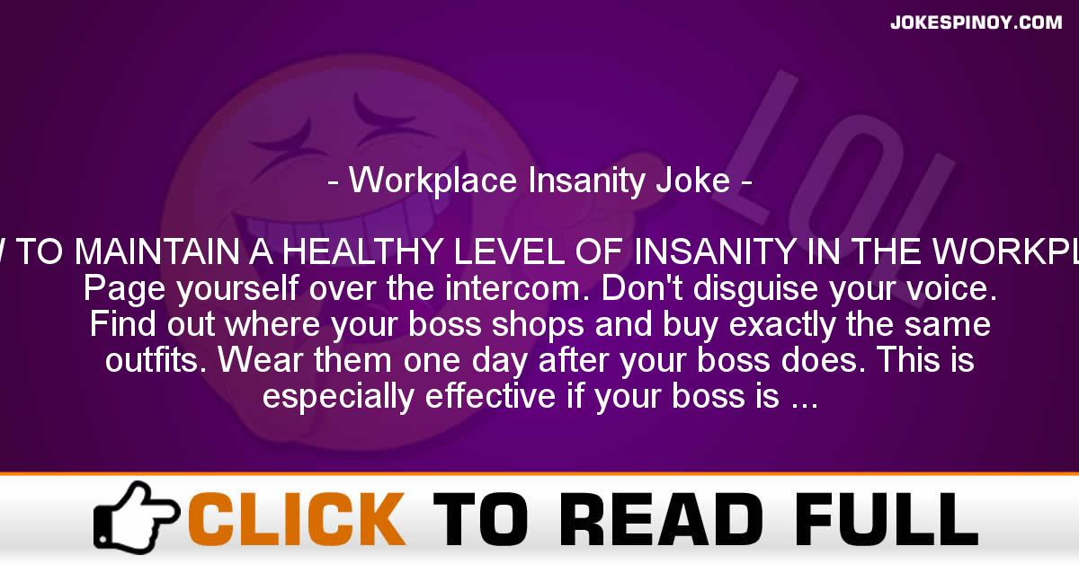 Workplace Insanity Joke