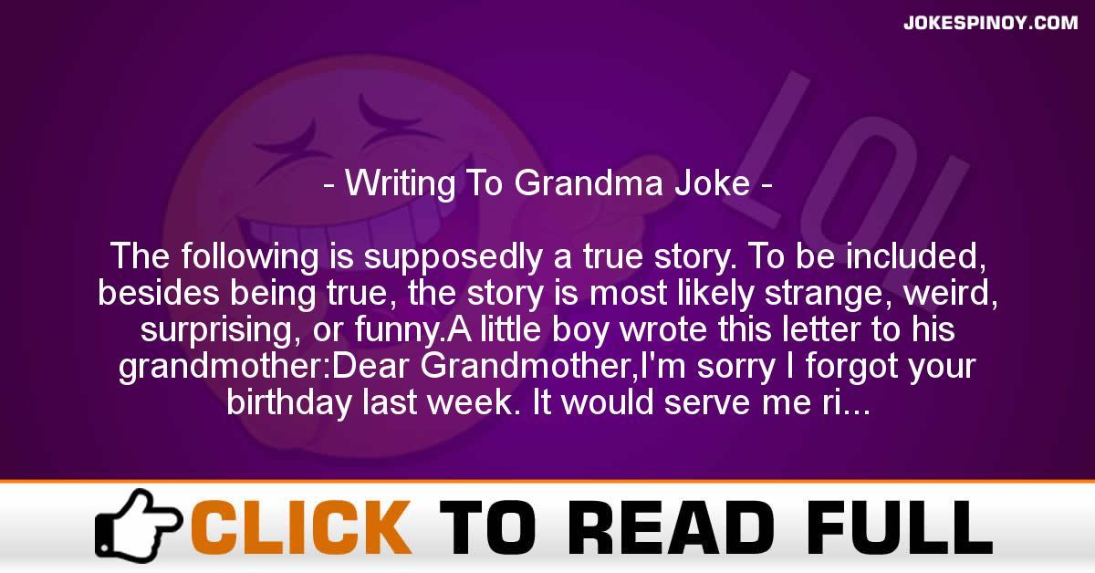 Writing To Grandma Joke