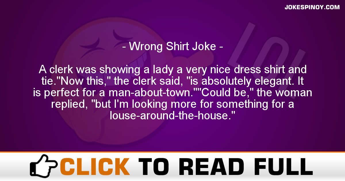 Wrong Shirt Joke