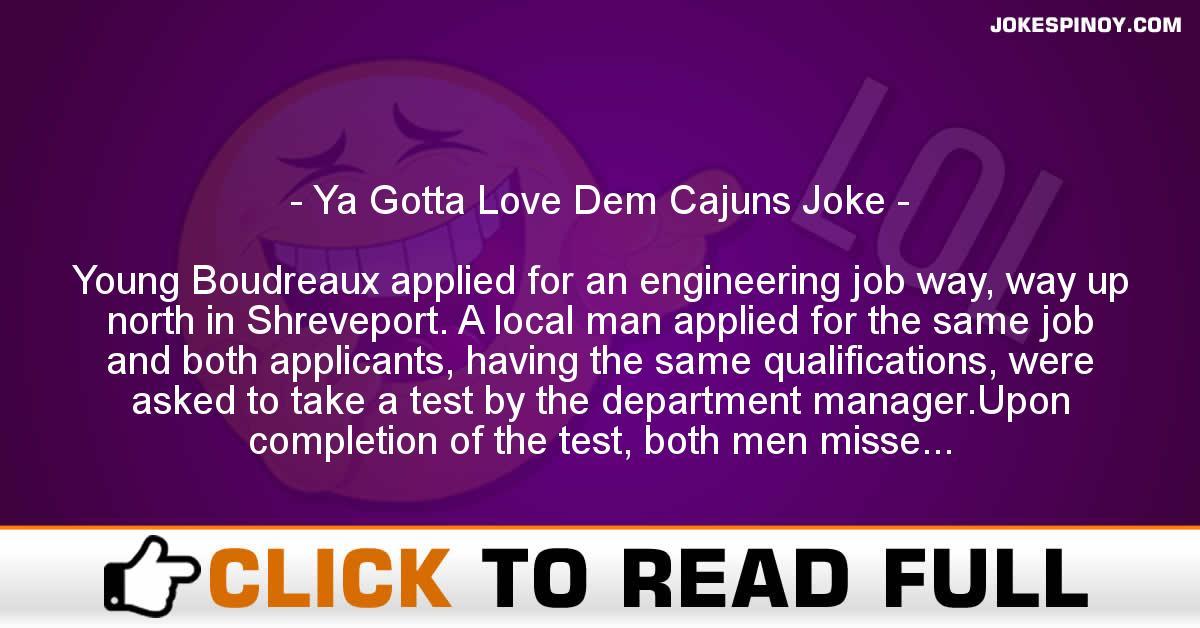 Ya Gotta Love Dem Cajuns Joke