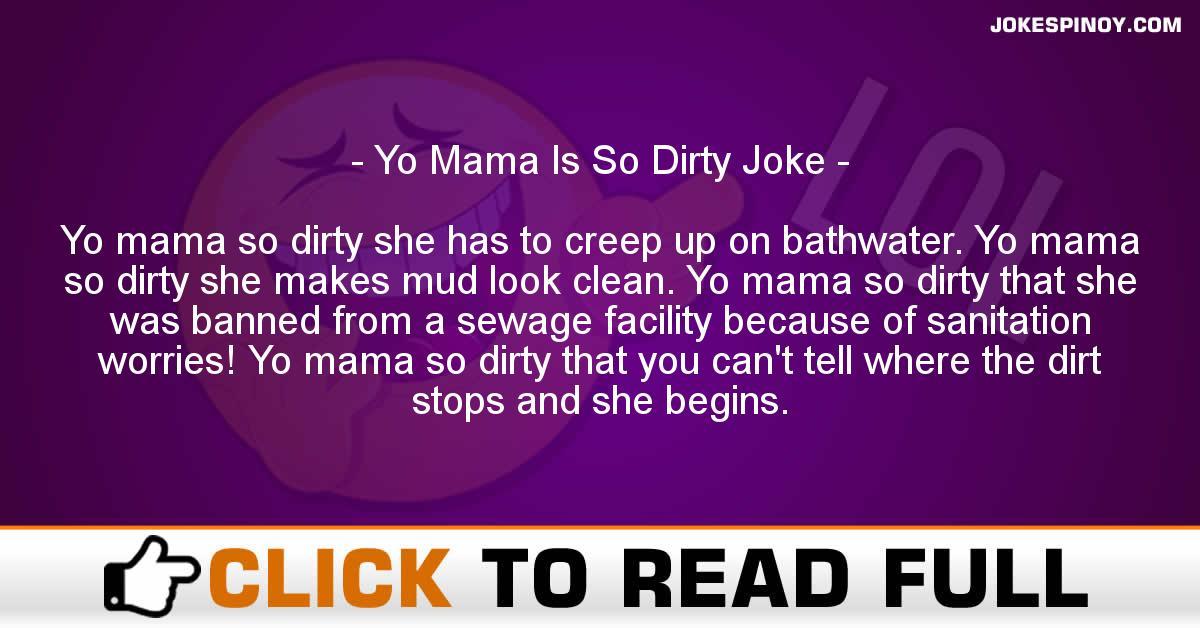 Yo Mama Is So Dirty Joke