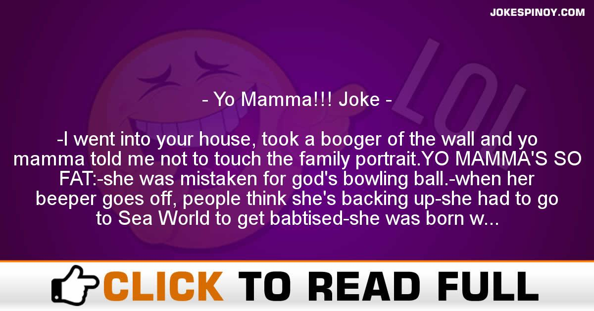 Yo Mamma!!! Joke