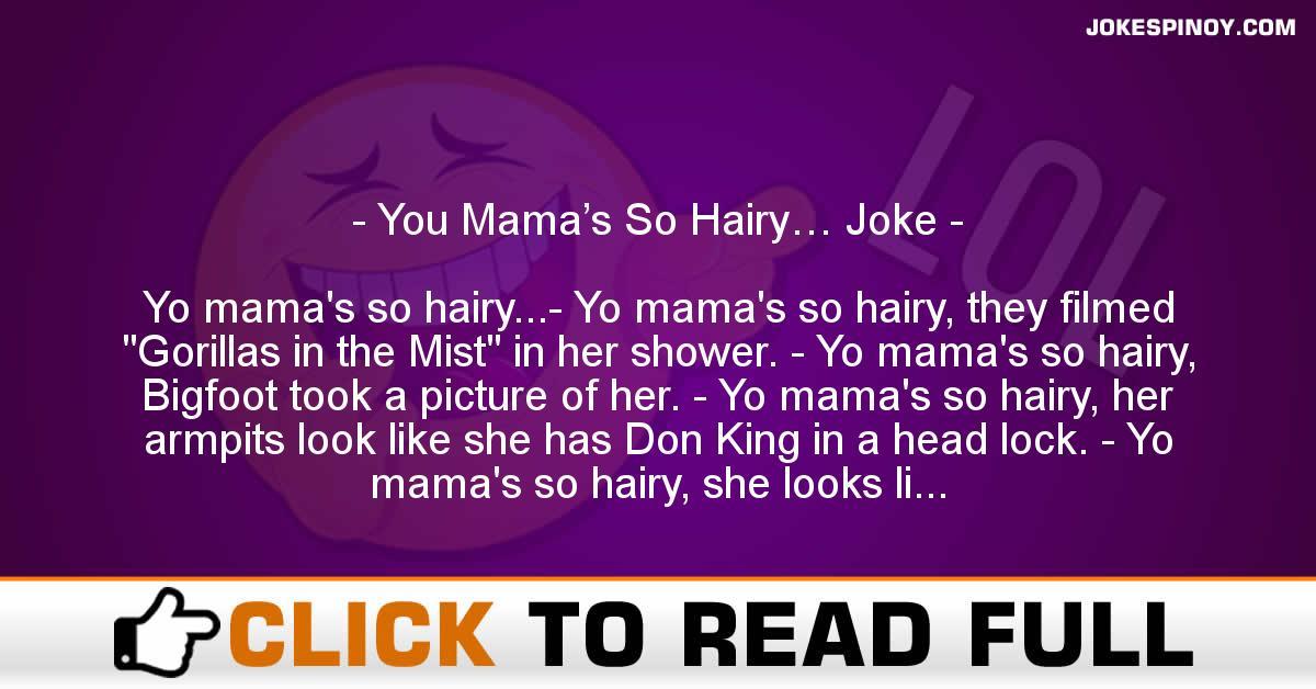 You Mama's So Hairy… Joke