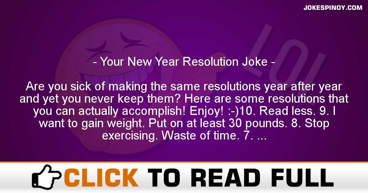 Your New Year Resolution Joke
