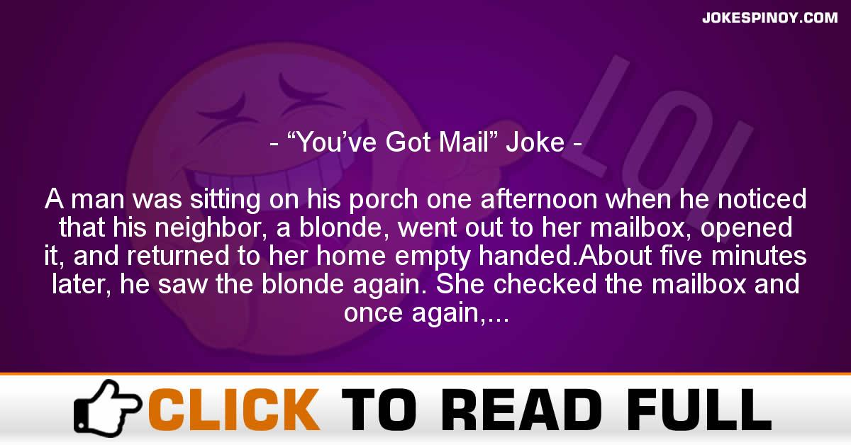 """You've Got Mail"" Joke"