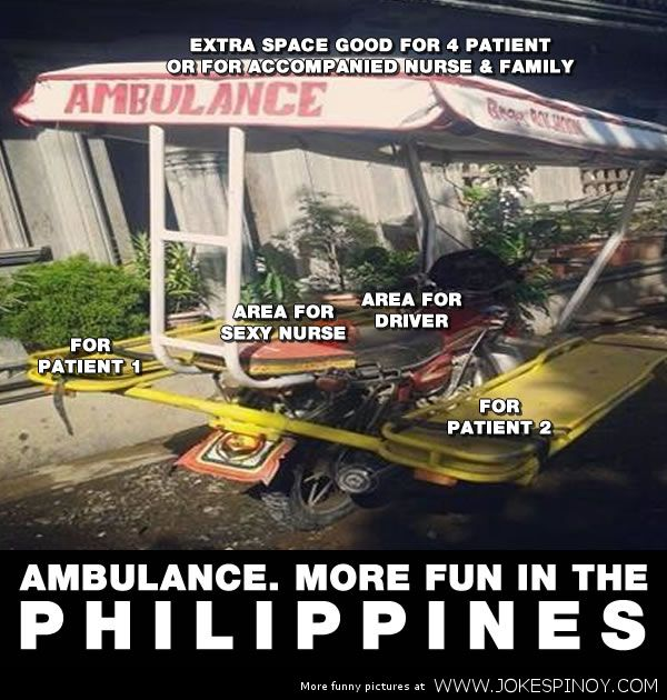 Ambulance Is More Fun In The Philippines